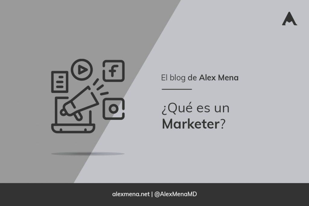 ¿Qué es un marketer?