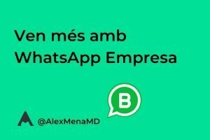Ven mes amb whatsapp business