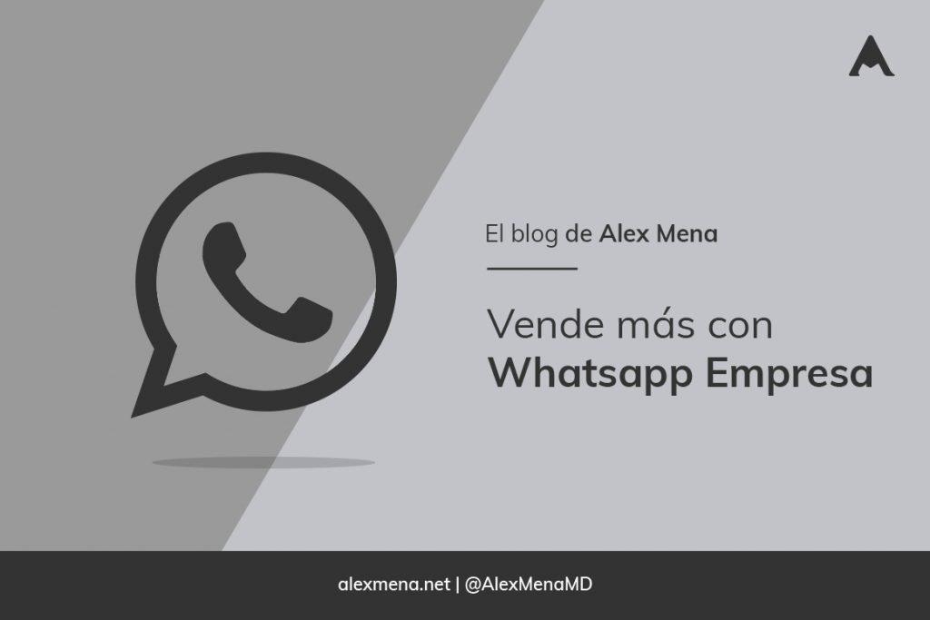 Vende más con whatsapp empresa